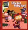 Little Red Riding Hood - Ellie O'Ryan