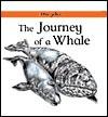 The Journey of a Whale - Carolyn Scrace, David Salariya