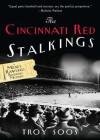 The Cincinnati Red Stalkings:: A Mickey Rawlings Baseball Mystery - Troy Soos