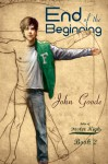 End of the Beginning (Tales of Foster High #2) - John Goode