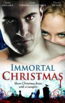 Immortal Christmas - Susan Krinard, Linda Thomas-Sundstrom, Theresa Meyers