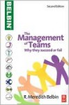 Management Teams: Why They Succeed or Fail - R. Meredith Belbin