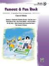 Famous & Fun Rock, Bk 4: 9 Appealing Piano Arrangements - Carol Matz