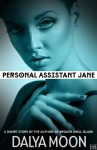 Personal Assistant Jane - Dalya Moon