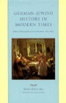 German-Jewish History in Modern Times, Volume 2: Emancipation and Acculturation, 1780-1871 - Michael A. Meyer
