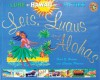 Leis, Luaus, and Alohas: The Lure of Hawai'i in the Fifties (Island Treasures) - Fred E. Basten, Charles Phoenix