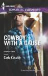 Cowboy with a Cause (Cowboy Café, #3) - Carla Cassidy