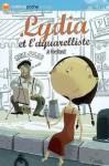 Lydia Et L'aquarelliste - Jo Hoestlandt, Gwen Keraval