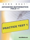 CEOE OSAT Advanced Mathematics Field 11 Practice Test 1 - Sharon Wynne