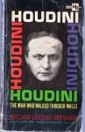 Houdini,: The man who walked through walls (Macfadden Book) - William Lindsay Gresham