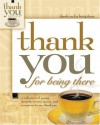 Thank You for Being There - Howard Books
