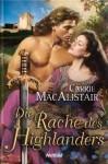Die Rache des Highlanders - Carrie MacAlistair