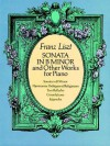 Sonata in B Minor and Other Works for Piano - Franz Liszt