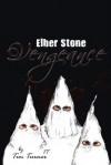 Vengeance: Elber Stone - Tim Turner