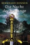 Die Nacht der Schlange - Bernhard Hennen