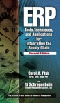 ERP: Tools, Techniques, and Applications for Integrating the Supply Chain - Carol A. Ptak, Eli Schragenheim