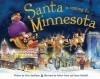 Santa Is Coming to Minnesota - Steve Smallman, Robert Dunn