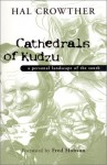 Cathedrals of Kudzu: A Personal Landscape of the South - Hal Crowther