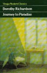 Journey to Paradise: Short Stories and Autobiographical Sketches - Dorothy M. Richardson