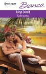 Isla de secretos - Robyn Donald, Catalina Freire Hernández