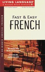 LL Fast and Easy French: The 60-Minute Survival Program - Living Language
