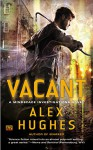 Vacant: A Mindspace Investigations Novel - Alex Hughes