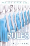 Project Paper Doll The Rules by Kade, Stacey (2014) Paperback - Stacey Kade