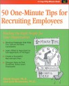Crisp: 50 One-Minute Tips for Recruiting Employees: Finding the Right People for Your Organization - David K. Hayes
