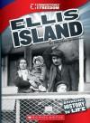 Ellis Island (Cornerstones of Freedom) - Melissa McDaniel