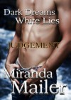 Dark Dreams White Lies #2: Judgement (Stafford Erotic Romance Trilogy) - Miranda Mailer