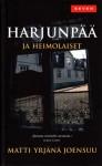 Harjunpää ja heimolaiset - Matti Yrjänä Joensuu
