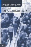 Everyday Law for Consumers - Michael L. Rustad