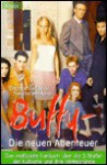 Buffy. Die neuen Abenteuer. - Christian Lukas, Sascha Westphal