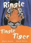 Ringle Tingle Tiger - Mark Austin, David Miller