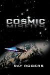 Cosmic Misfits - Ray Rogers