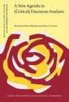 A New Agenda in (Critical) Discourse Analysis: Theory, Methodology and Interdisciplinarity - Ruth Wodak, Paul A. Chilton