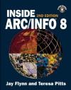 Inside Arc Info 8 - Jay Flynn, Teresa Pitts
