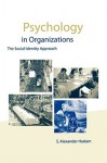 Psychology in Organizations: The Social-Identity Approach - S. Alexander Haslam
