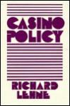 Casino Policy - Richard Lehne