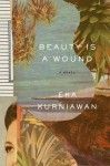Beauty Is a Wound - Bill Tucker And Annie Berry, Eka Kurniawan