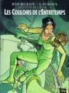Les Couloirs de l'Entretemps - François Bourgeon, Claude Lacroix