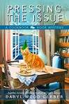 Pressing the Issue (A Cookbook Nook Mystery) (Volume 6) - Daryl Wood Gerber