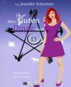 Aller guten Dinge sind 13: Kurzgeschichten aus der Matching Myth - Jennifer Schreiner, Jennifer Milinski