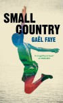 Small Country - Gaël Faye, Sarah Ardizzone