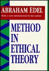 Method in Ethical Theory - Abraham Edel