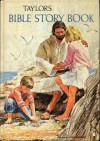 Taylor's Bible story book - Kenneth Nathaniel Taylor