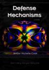 Defense Mechanisms - Amber Michelle Cook