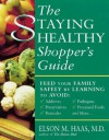 The Staying Healthy Shopper's Guide - Elson M. Haas