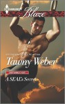 A SEAL's Secret - Tawny Weber