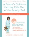 A Parent's Guide to Getting Kids Out of the Family Bed: A 21-Day Program - Lawrence E. Shapiro